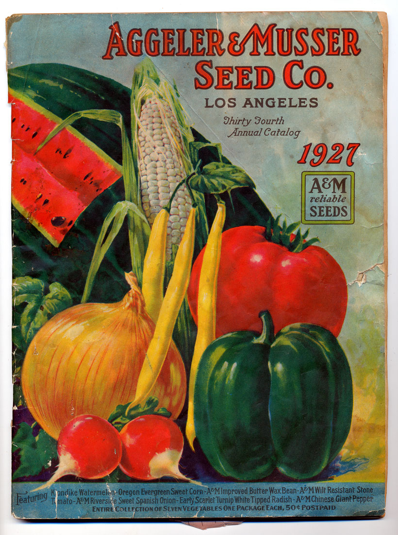 Early Fruit & Vegetable Seed Catalogs of Southern California: Aggeler & Musser Seed Company ...